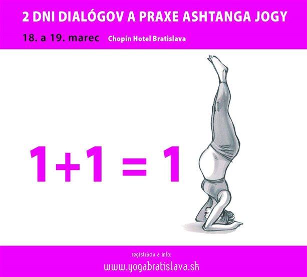 Akcia Dva dni dialógov a praxe ashtanga jogy